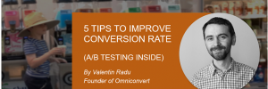 valentin radu shares tips to increase conversion rate for Magento Stores