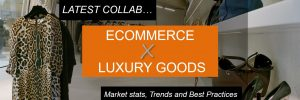 Best Practice eCommerce Luxury Goods