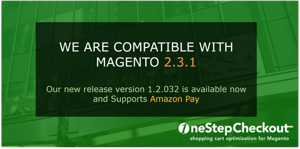 OneStepCheckout is compatible with Magento 2.3.1