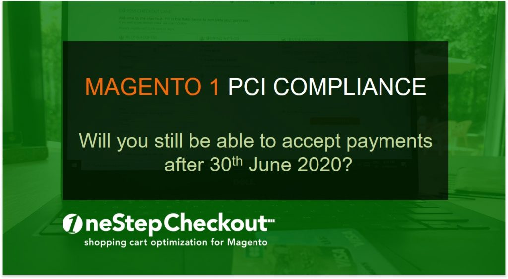 Magento 1 end of life payments