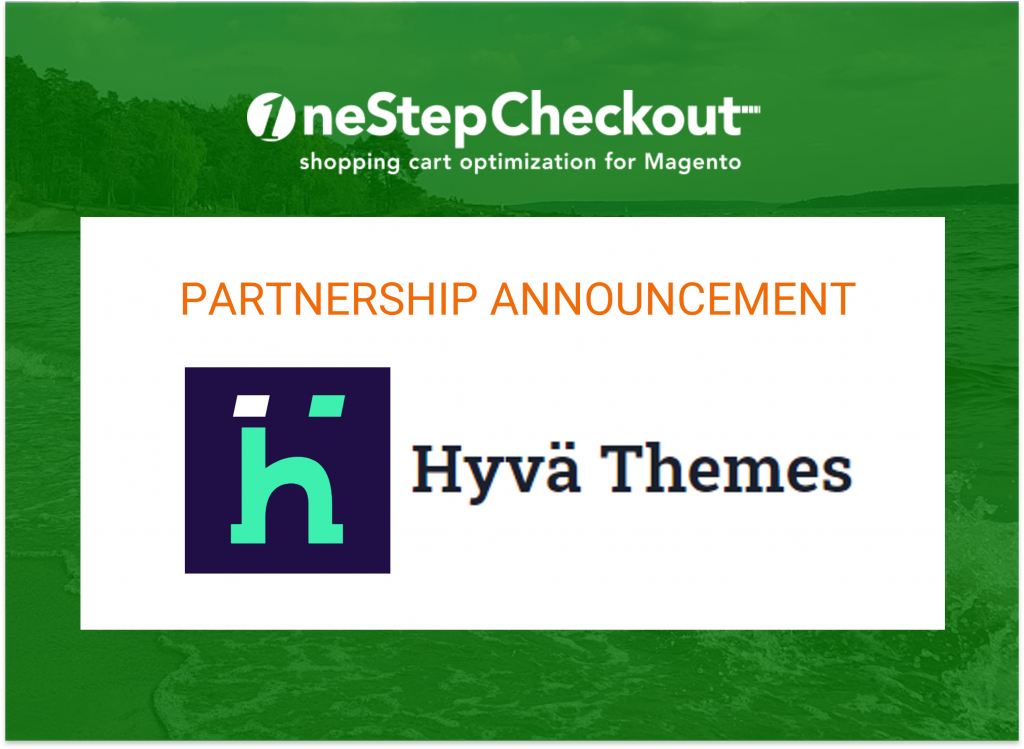 Hyva Theme OneStepCheckout Partnership Magento 2