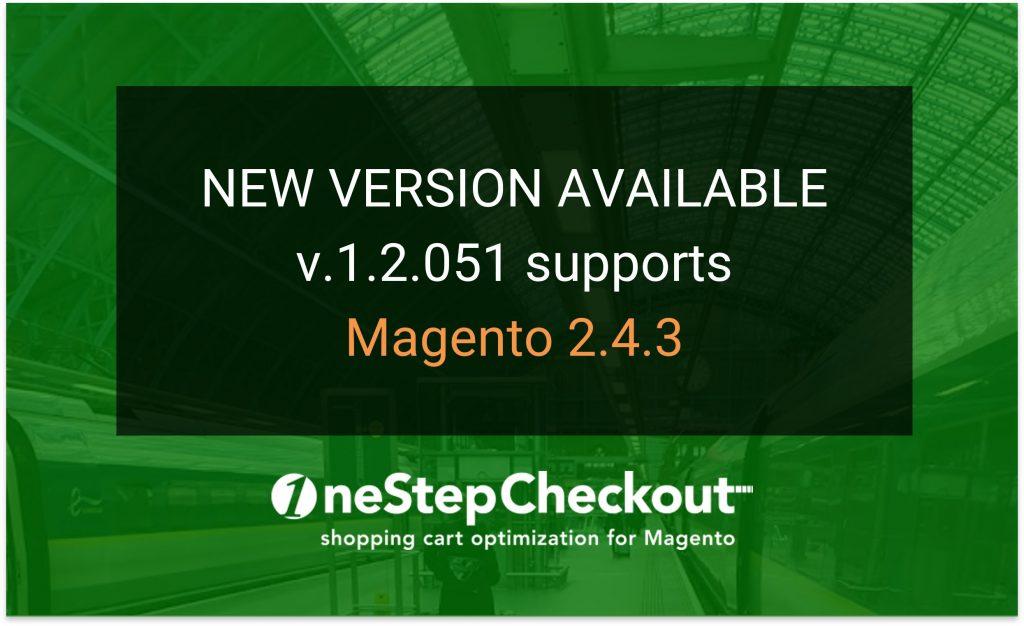OneStepCheckout supports Magento 2.4.3
